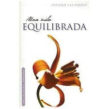 Una Vida Equilibrada (Enfoque a la Familia: Para Mujeres) (Spanish Edition)