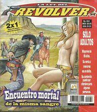 LA LEY DEL REVOLVER MEXICAN COMIC #654 MEXICO SPANISH HISTORIETA 2009 WESTERN