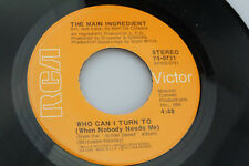 Main Ingredient: Who Can I Turn To / Everybody Plays a Fool [VG+Copy]