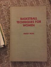 Basketball Techniques For Women HC 1967 by Patsy Neal