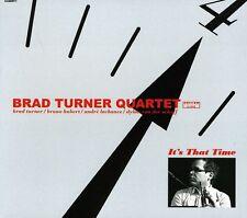 Brad Turner, Brad Turner Quartet - It's That Time [New CD] Digipack Packaging