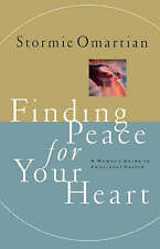 Finding Peace For Your Heart A Woman's Guide To Emotional Health-ExLibrary