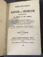 Cahagnet Thérapeutique du Magnétisme & du Somnambulisme appropriée aux maladies…