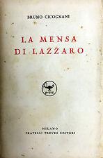 (Narrativa) B. Cicognani - LA MENSA DI LAZZARO - Treves 1938