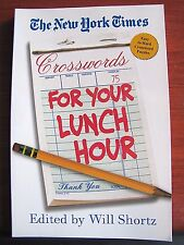 The New York Times Crosswords for Your Lunch Hour : 75 Easy to Hard Crosswords