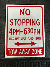 No Stopping 4PM-630PM Except Sat And Sun Street Sign Tow Away Zone Red & White