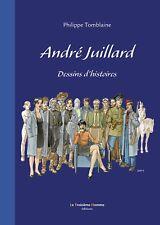 ANDRÉ JUILLARD - Dessins d'histoires - Tirage de Tête