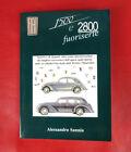 Fiat 1500 e 2800 Fuoriserie Book New
