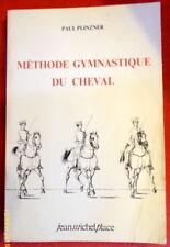 Methode Gymnastique Du Cheval - Paul Plinzner
