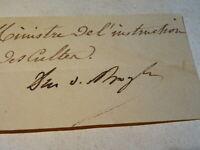DUC Victor de BROGLIE (1785-1870) AUTOGRAPHE SIGNATURE MINISTRE LOUIS PHILIPPE