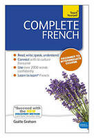 Complete French (Learn French with Teach Yourself). Book: New edition by Graham,