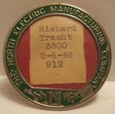 Old Employee Badge from The North Electric Mfg Co - Richard Tracht 1946