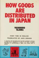 HOW GOODS ARE DISTRIBUTED IN JAPAN .YOSHIHIRO TAJIMA