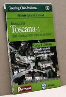 ITINERARI IN TOSCANA - 1 [opuscolo, meraviglie d'italia, touring club italiano]