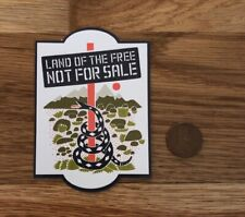 Patagonia Land Of Free Not For Sale Don't Tread On Me Snake Sticker Decal Hike