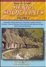 Sierra Shortlines V 2 Yosemite Amador Hetch Hetchy DVD