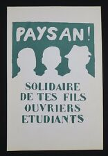 Affiche mai 68 PAYSAN SOLIDAIRE DE TES FILS OUVRIERS french poster 1968