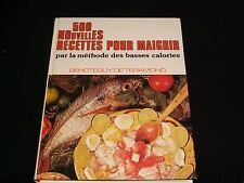 500 NOUVELLES RECETTES POUR MAIGRIR<>DE TERAMOND<><>FRENCH<>°1981°