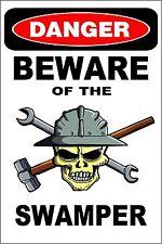 """Metal Sign Danger Beware Of The Swamper 8"""" x 12"""" Aluminum S220"""