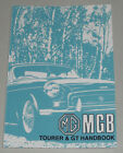 Operating Instructions Manual MG B Roadster/Tourer + Mgb Gt Mk III, Stand 1974