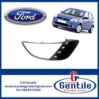 Ford Fiesta 2002 al 2006 GRIGLIA FENDINEBBIA DESTRO