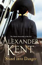Alexander Kent - Stand Into Danger (Paperback) 9780099493853