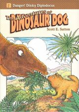 Danger! Dinky Diplodocus by Scott E. Sutton Book The Fast Free Shipping