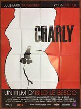 Affiche CHARLY Isild Le Besco JULIE-MARIE PARMENTIER Kolia Litscher 120x160cm *