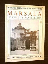 Marsala, le isole Egadi e Pantelleria - Cento Città d'Italia illustrate
