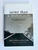 More Than a Motorcycle by Rich Teerlink **SIGNED, AUTOGRAPHED** 1st Print.