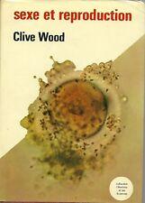 SEXE ET REPRODUCTION de Clive Wood 1969