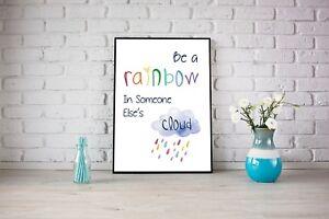 Be a Rainbow in Someone Else's Cloud Watercolour Cloud Rain Rainbow Print