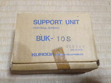 NEW KURODA BUK-10S BUK10S  NEW  Floating Side Ballscrew Support Unit  NIB