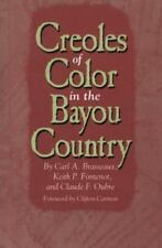 Creoles of Color in the Bayou Country (Paperback or Softback)