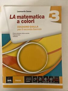 La Matematica a colori Volume 3- Edizione Gialla per il secondo biennio- L.Sasso
