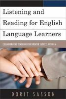 Listening and Reading for English Language Learners. Collaborative Teaching for