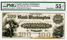 "1861 - $100 ""BANK OF WASHINGTON"" WASHINGTON NORTH CAROLINA  - AU55 NET PMG"