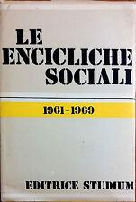 LE ENCICLICHE SOCIALI DEI PAPI DA GIOVANNI XXIII A PAOLO VI 1961-1969. VOL. II