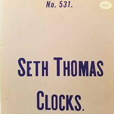 Seth Thomas Clocks Illustrated 1892 1893 Catalog 531 Price List 546 Reprint 1966