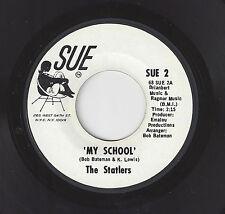 ♫STATLERS My School/It's A Hurtin' Thing Sue 2 WLP R&B SOUL 45 RPM♫
