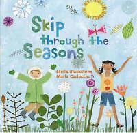 Skip Through the Seasons, Stella Blackstone, Good Book