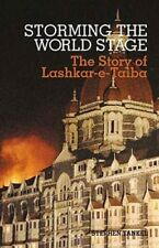 Storming the World Stage: The Story of Lashkar-e-Taiba by Stephen Tankel: Used