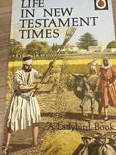 LADYBIRD BOOK LIFE IN THE NEW TESTAMENT  TIMES mint first