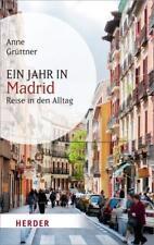 Ein Jahr in Madrid von Anne Grüttner (2014, Taschenbuch)