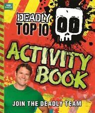 Deadly Top Ten Activity Book (Steve Backshall's Deadly series), Backshall, Steve