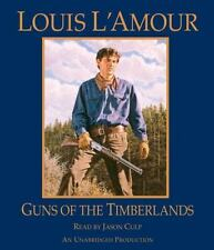 Louis L'Amour GUNS OF THE TIMBERLANDS Unabridged CD *NEW* FAST Ship!