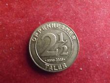 * moneta/medaglia anno 2005 * Oppenheimer 2 1/2 TALLERO * circa 30mm (BSA 3)