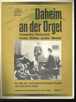 Daheim an der Orgel Band 1 von Hans Lüders