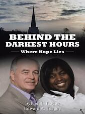 Behind the Darkest Hours : Where Hope Lies