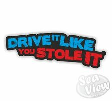 Drive it Like you Stole it Car Stickers Decal Funny Sticker Slogan VW DUB EURO